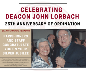 A Tribute to Deacon John Lorbach_4.28.21