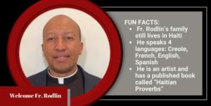 Welcome Fr. Rodlin!
