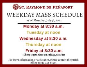 Weekday Mass Schedule July 2021